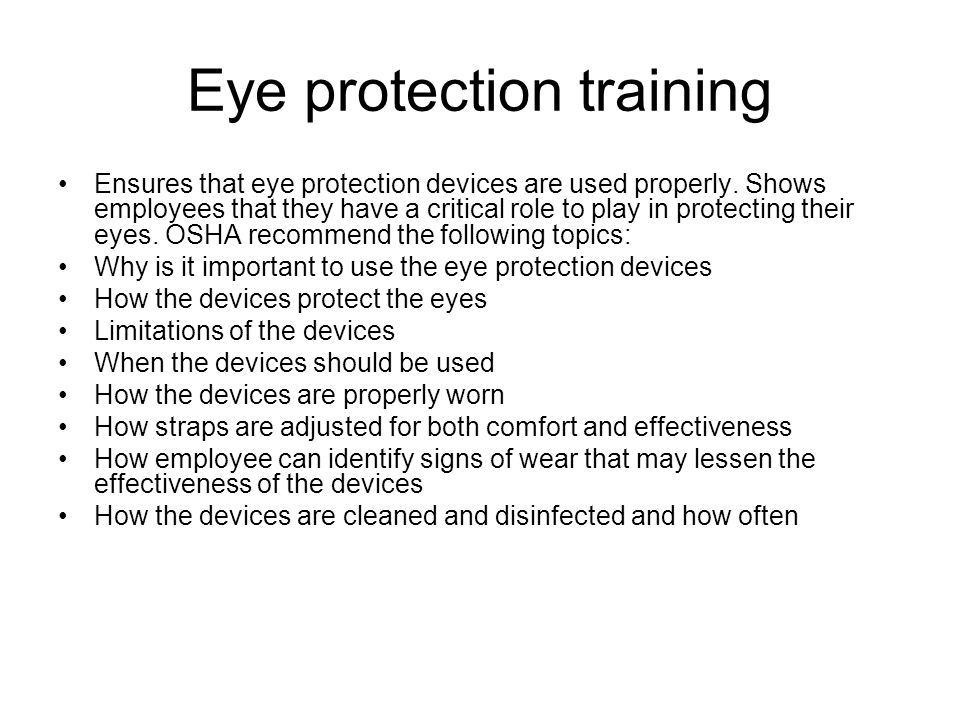 Eye protection training