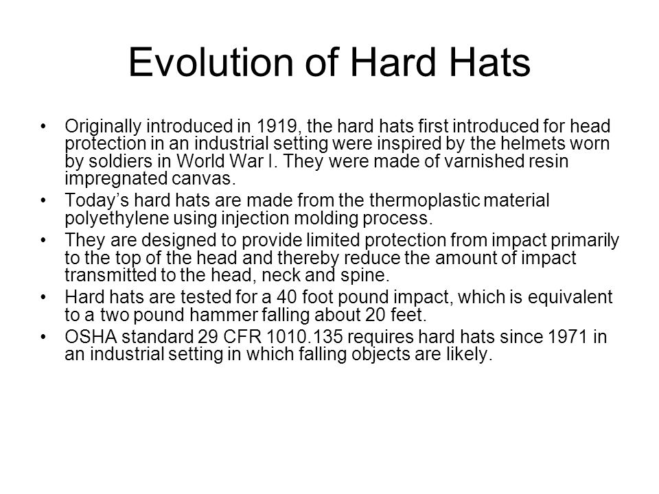 Evolution of Hard Hats