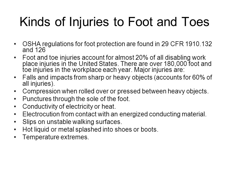 Kinds of Injuries to Foot and Toes