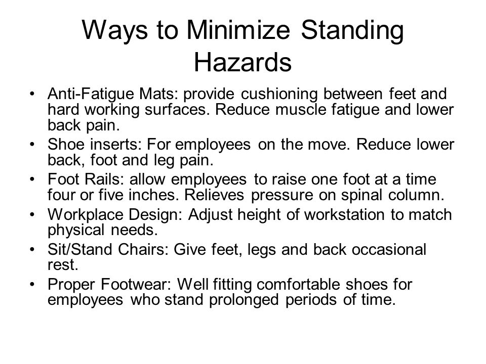 Ways to Minimize Standing Hazards