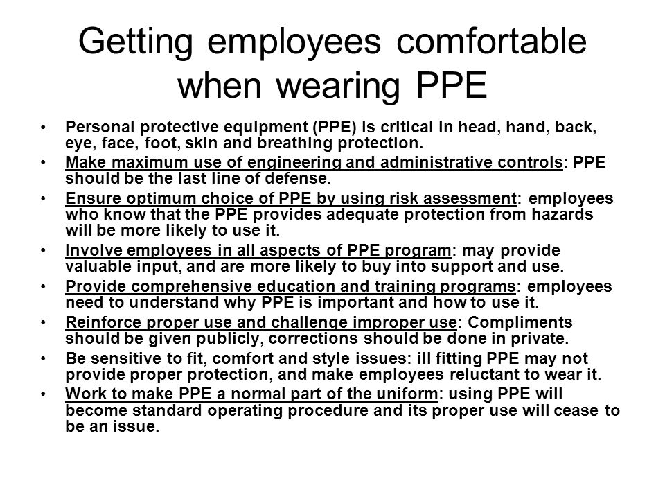 Getting employees comfortable when wearing PPE