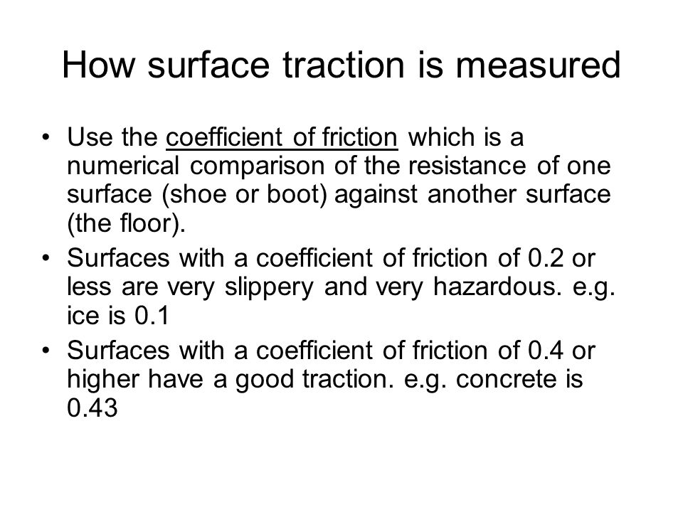 How surface traction is measured