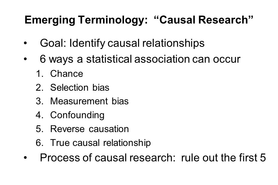 Emerging Terminology: Causal Research