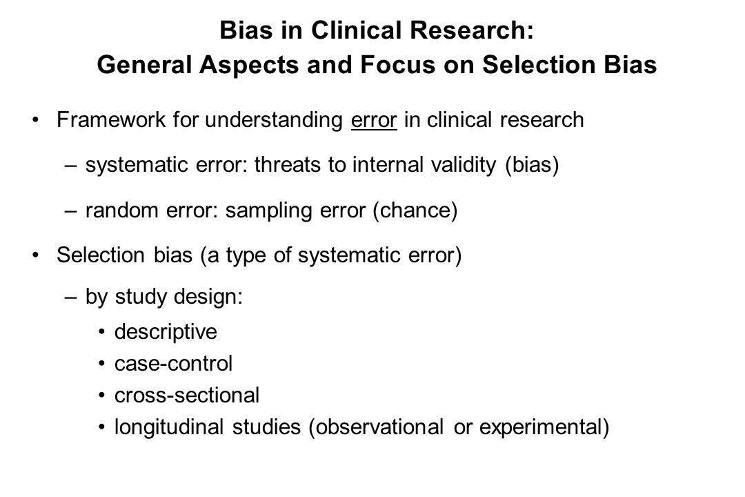 Bias in Clinical Research: General Aspects and Focus on Selection Bias