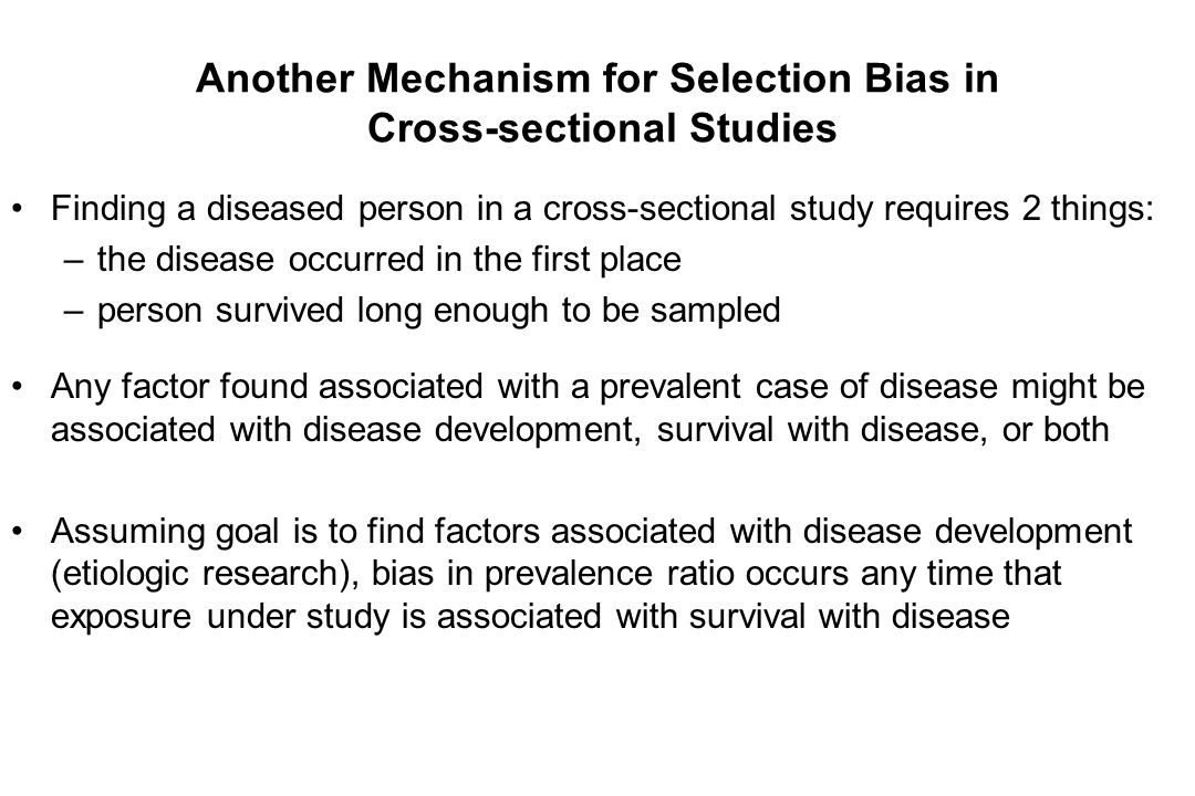Another Mechanism for Selection Bias in Cross-sectional Studies