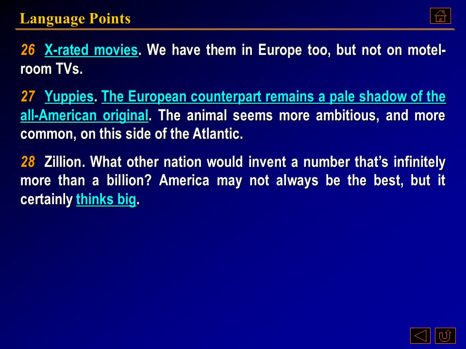 Language Points 26 X-rated movies. We have them in Europe too, but not on motel-room TVs.
