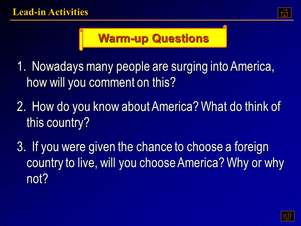 2. How do you know about America What do think of this country