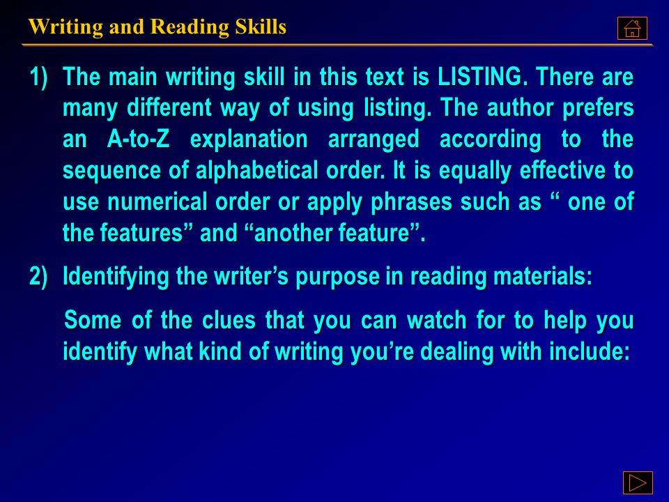 Identifying the writer's purpose in reading materials:
