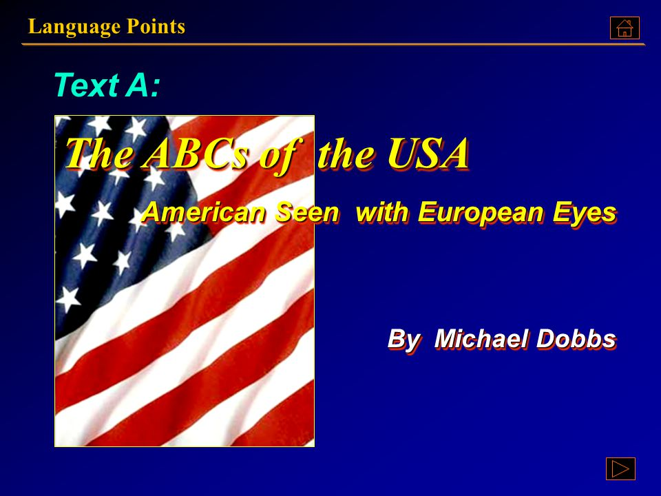 The ABCs of the USA Text A: American Seen with European Eyes