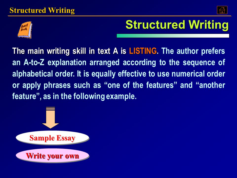 Structured Writing Structured Writing.