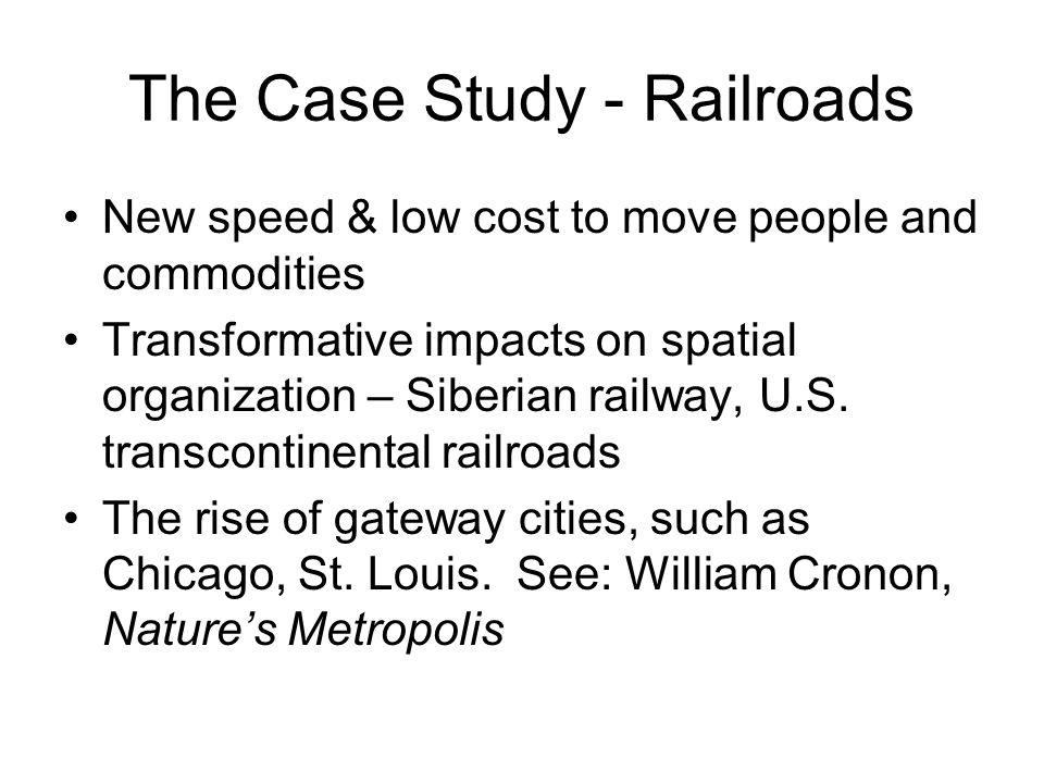 The Case Study - Railroads