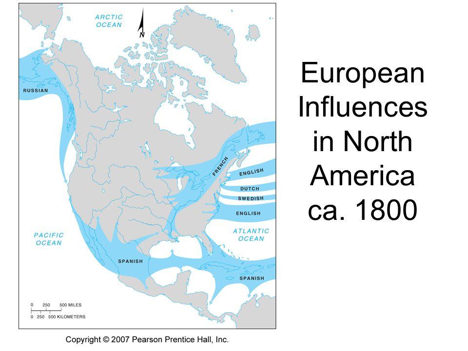 European Influences in North America ca. 1800