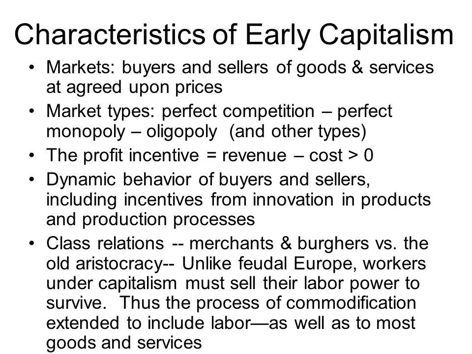 Characteristics of Early Capitalism