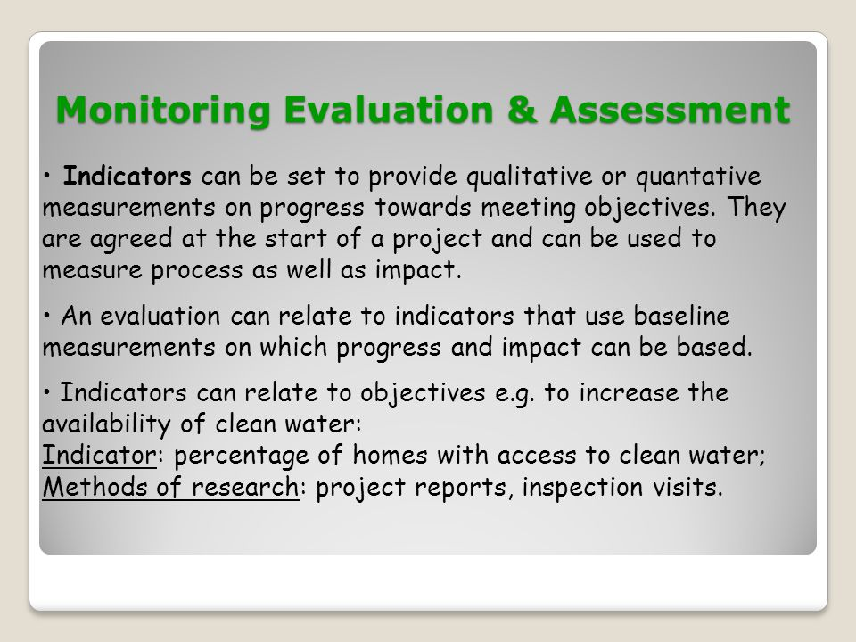 Monitoring Evaluation & Assessment