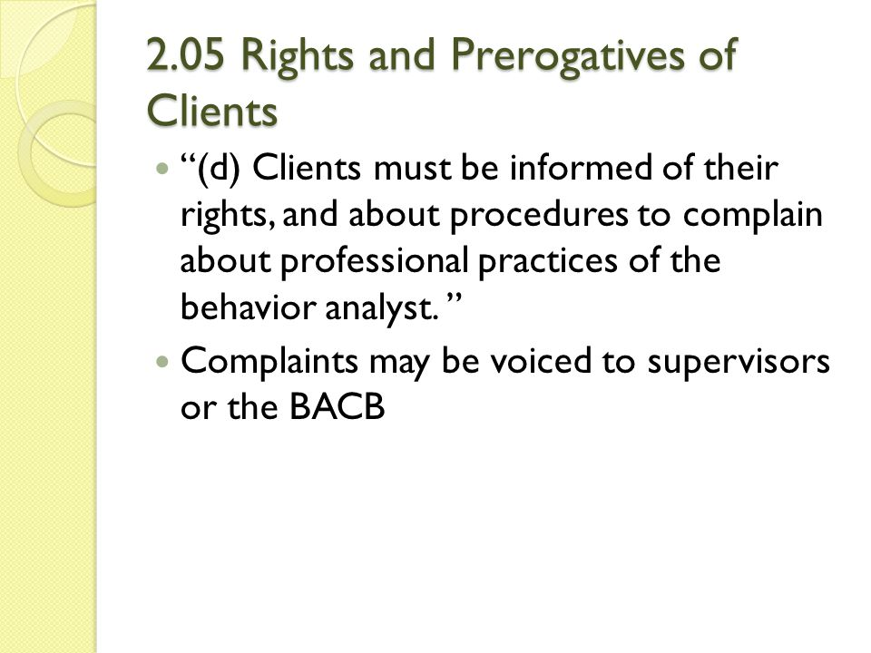 2.05 Rights and Prerogatives of Clients