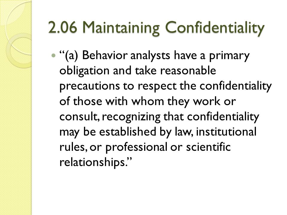 2.06 Maintaining Confidentiality
