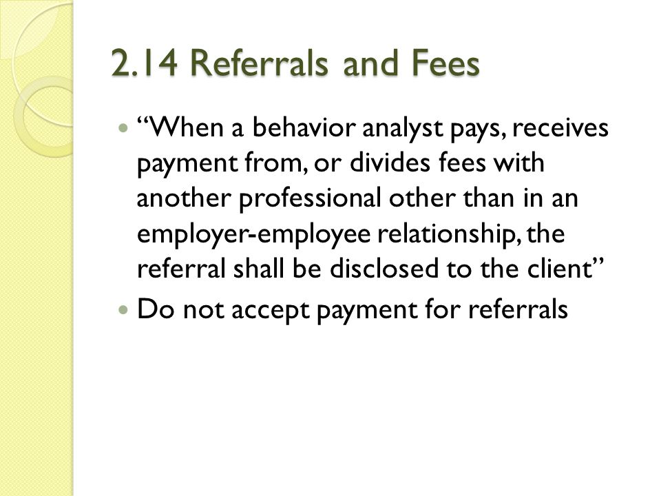 2.14 Referrals and Fees