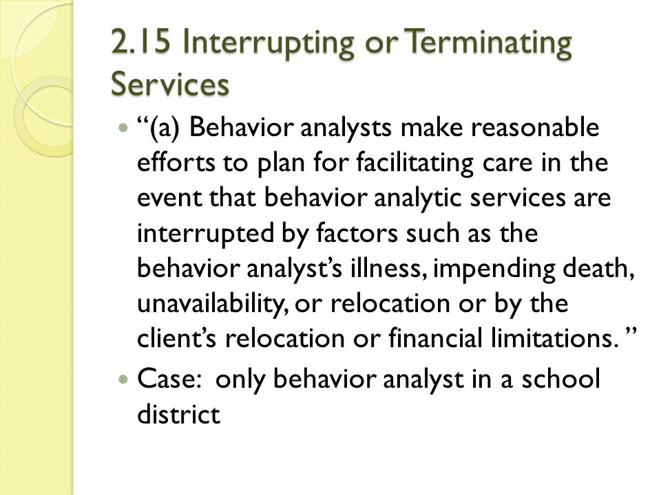 2.15 Interrupting or Terminating Services