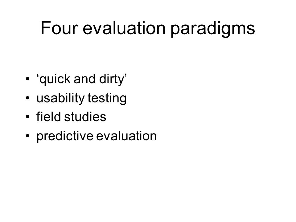 Four evaluation paradigms