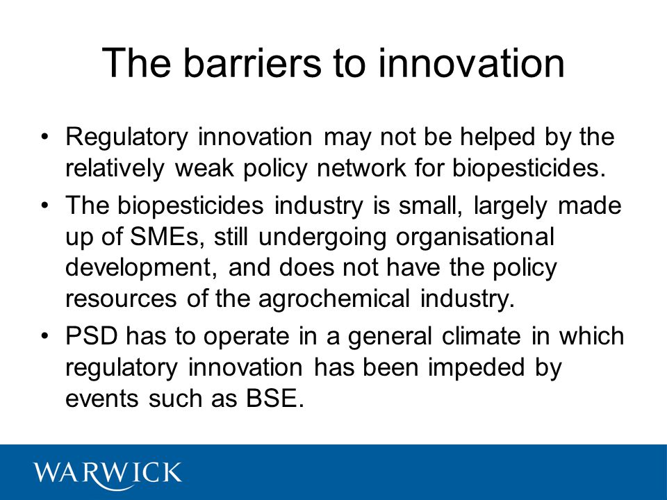 The barriers to innovation