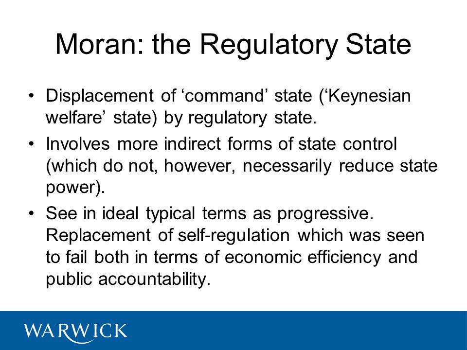 Moran: the Regulatory State