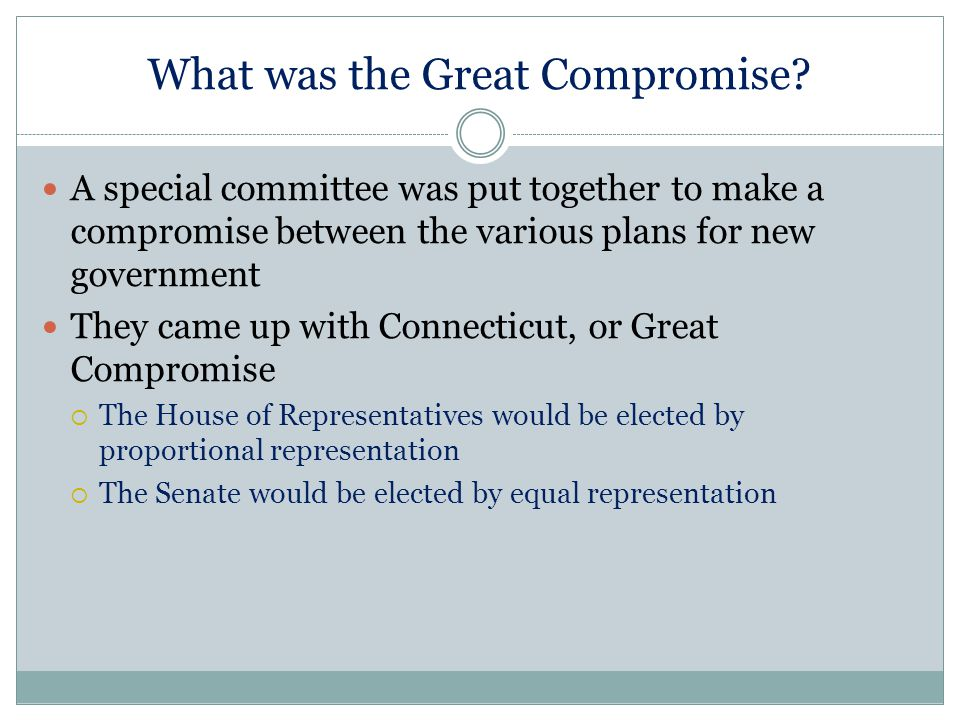 What was the Great Compromise
