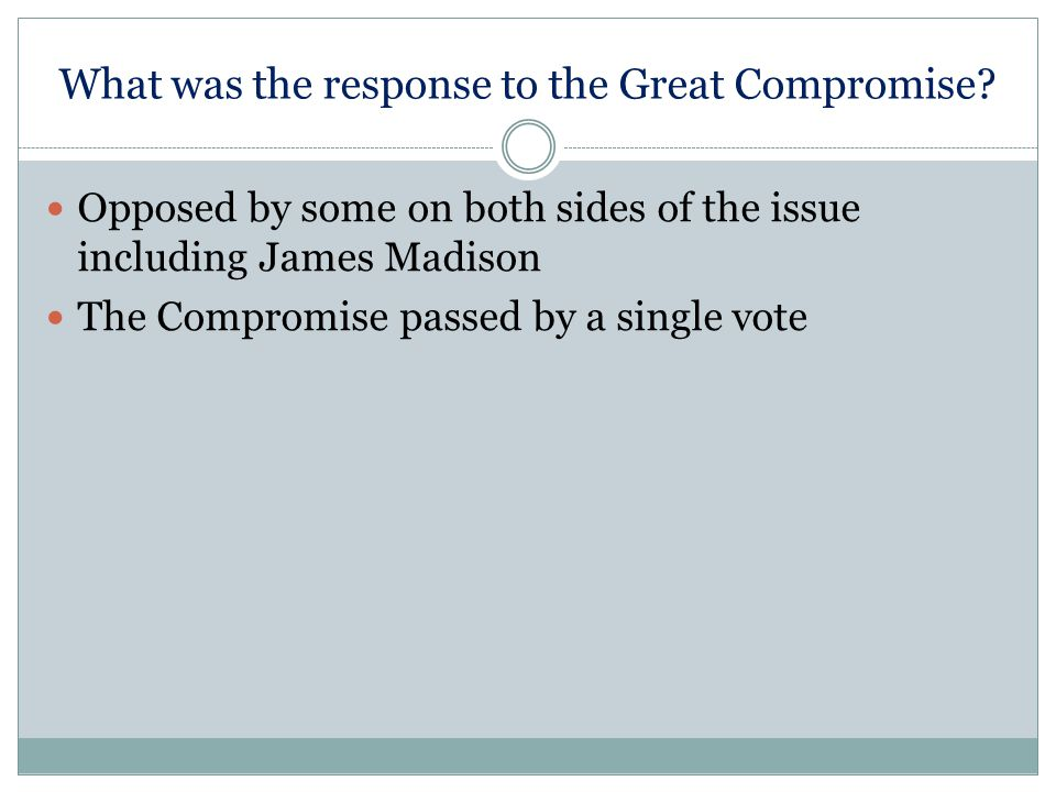 What was the response to the Great Compromise