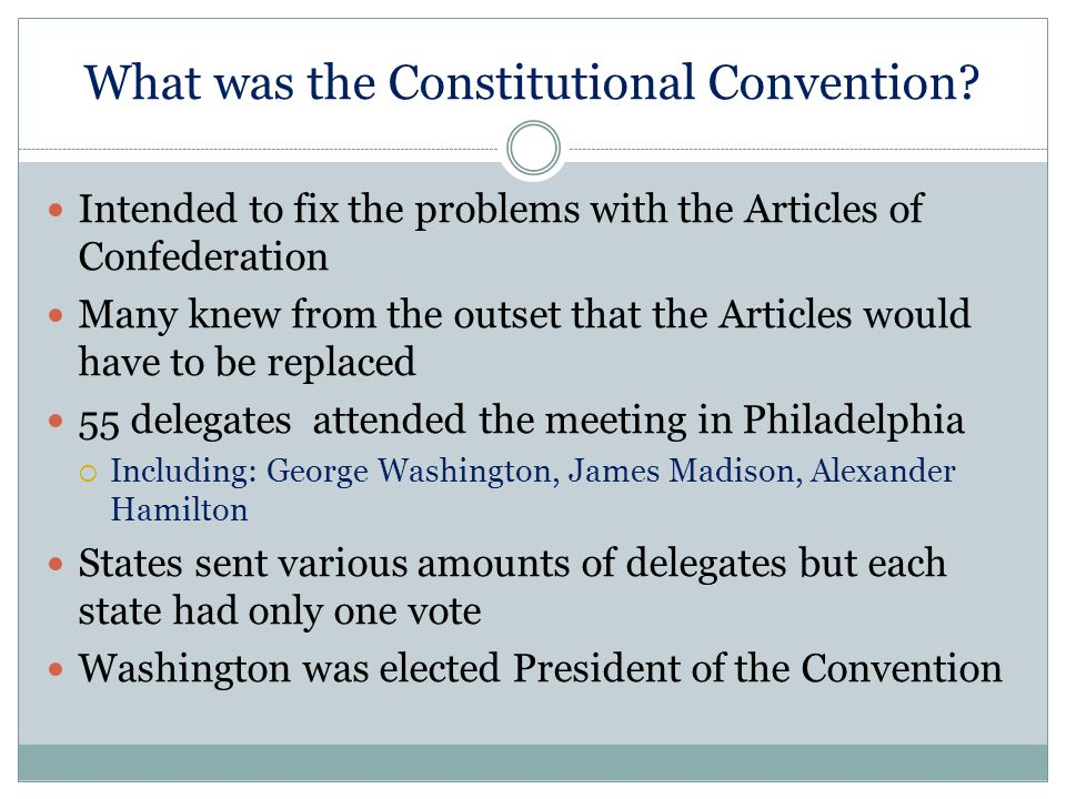 What was the Constitutional Convention