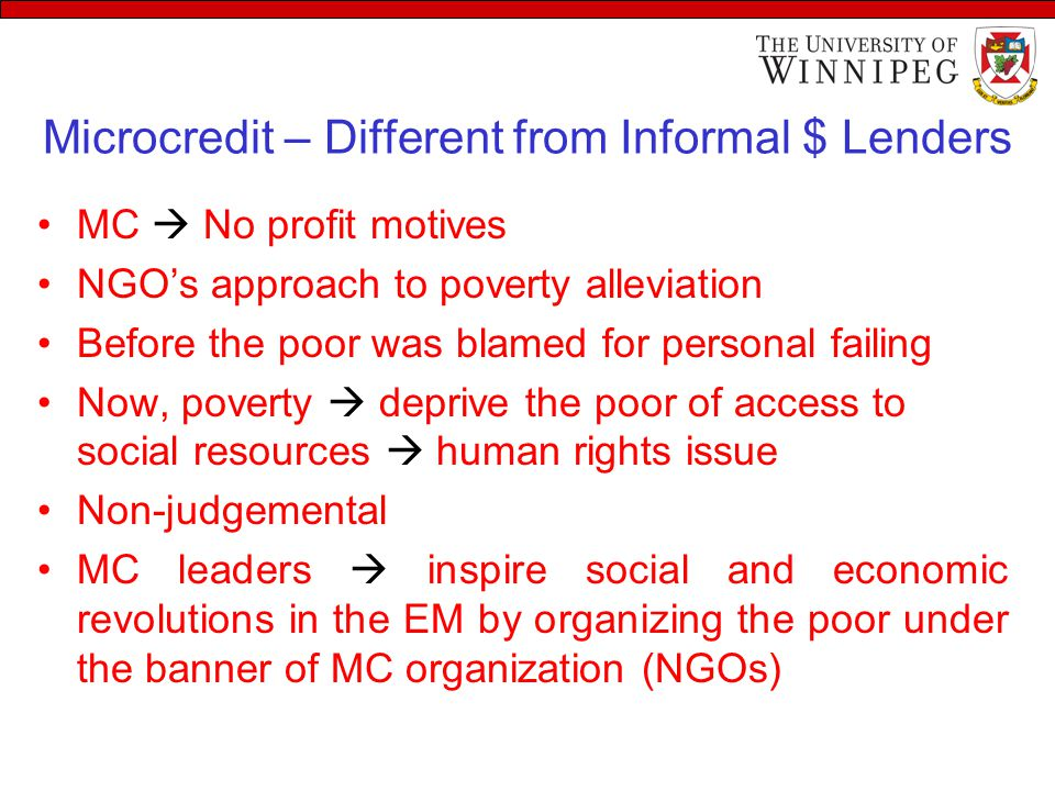 Microcredit – Different from Informal $ Lenders