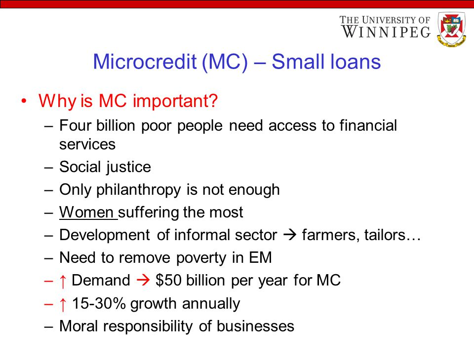 Microcredit (MC) – Small loans