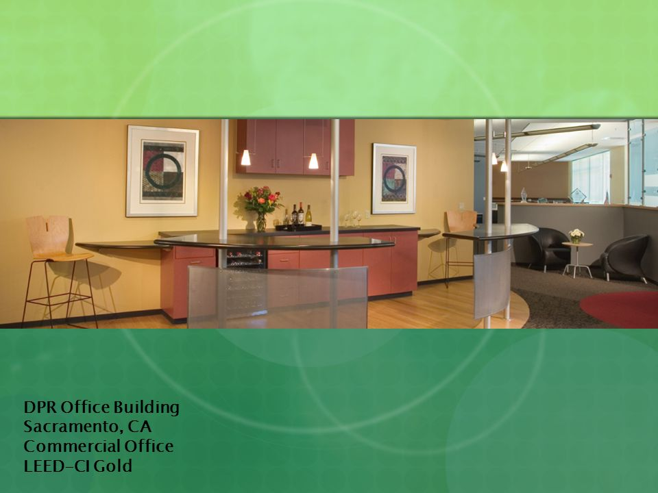 DPR Office Building Sacramento, CA Commercial Office LEED-CI Gold