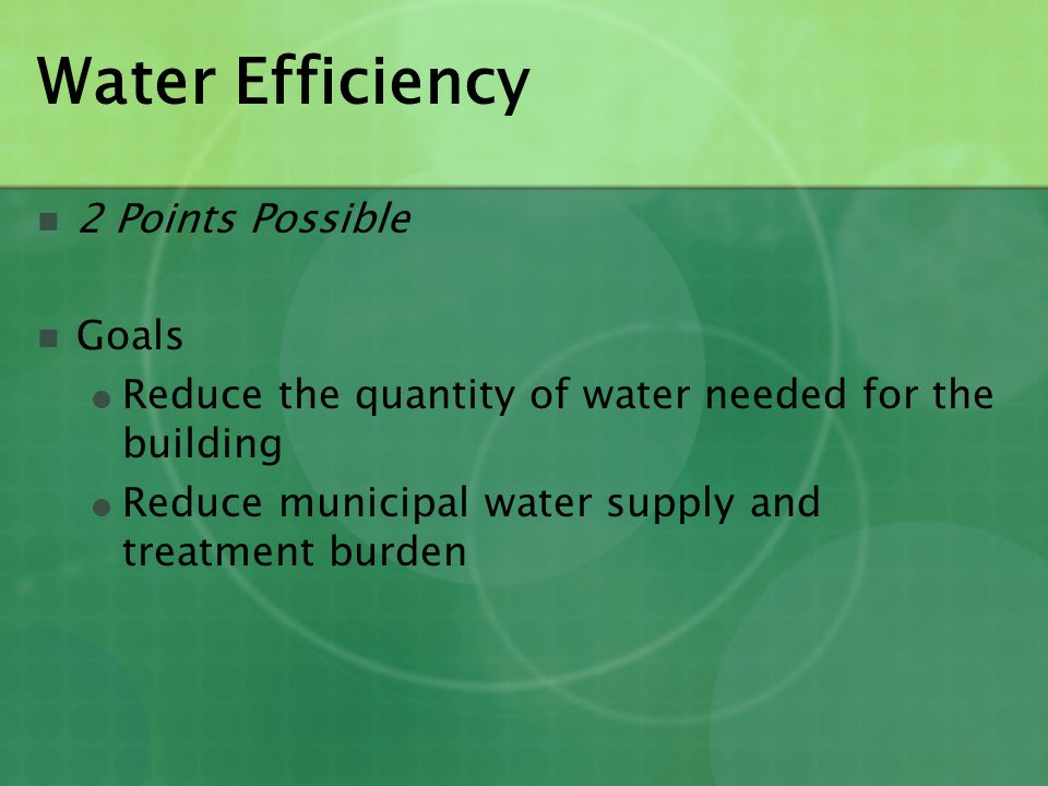 Water Efficiency 2 Points Possible Goals