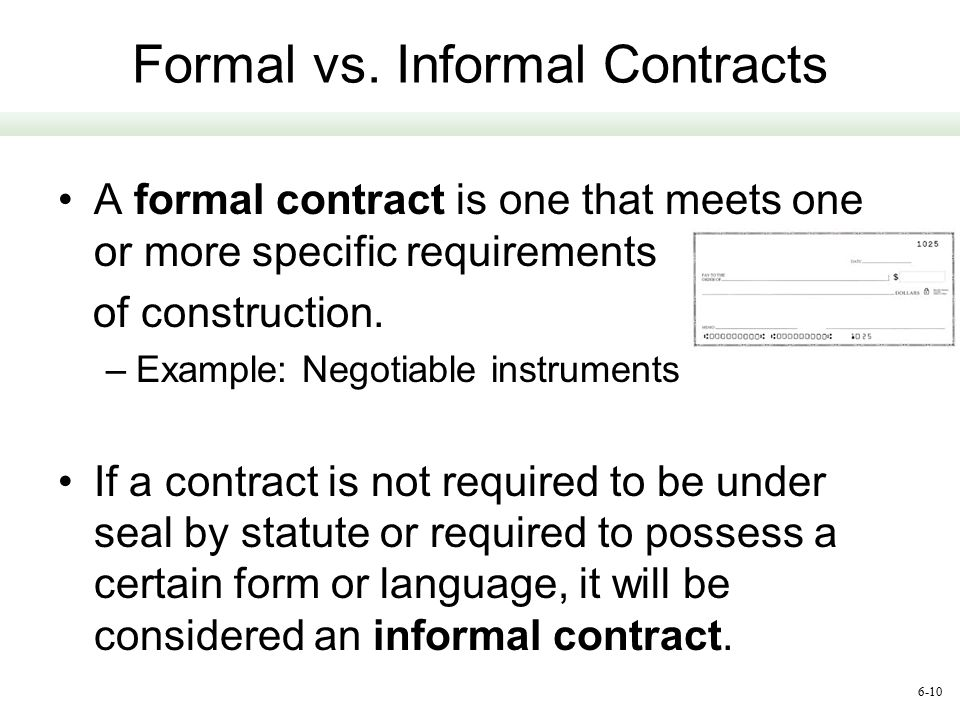 Formal vs. Informal Contracts