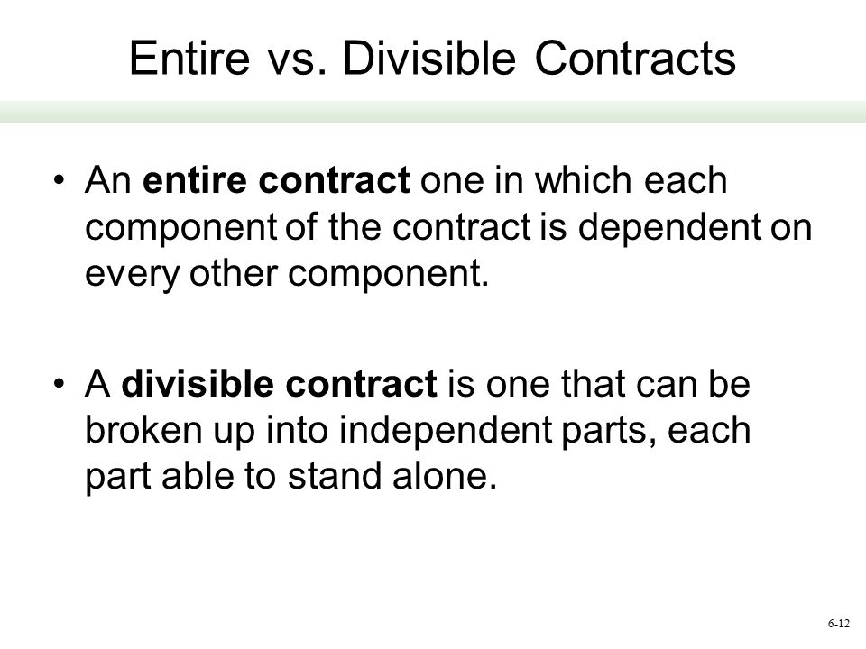 Entire vs. Divisible Contracts