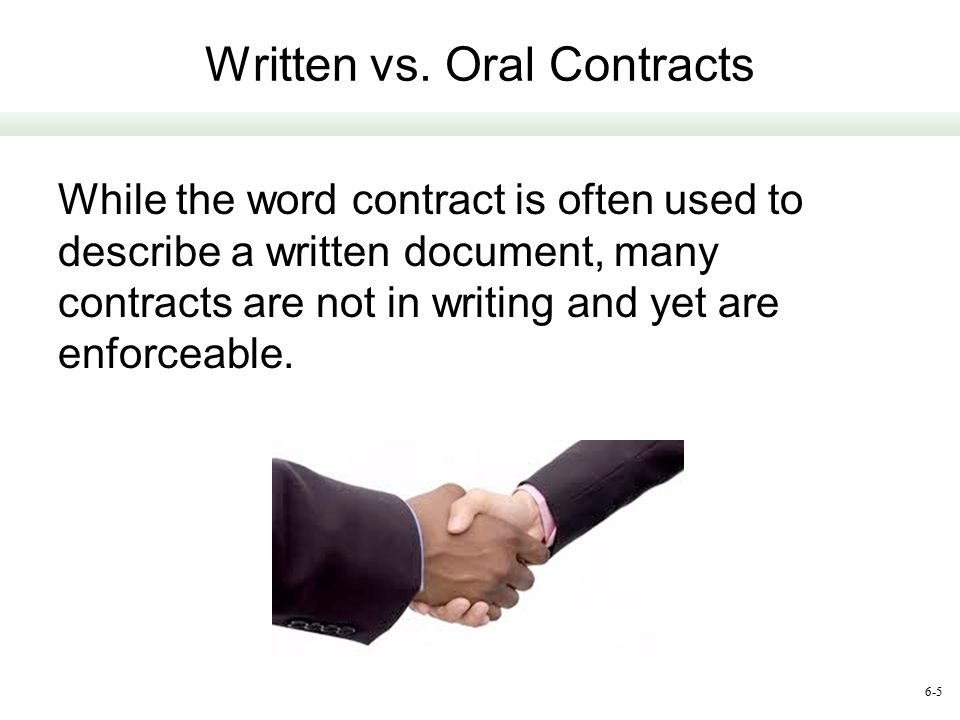 Written vs. Oral Contracts