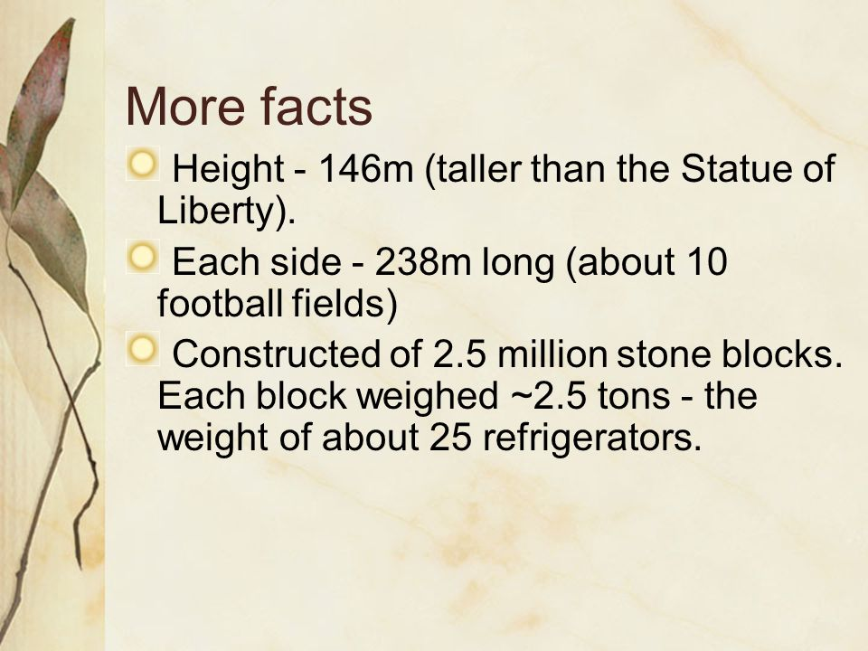 More facts Height - 146m (taller than the Statue of Liberty).