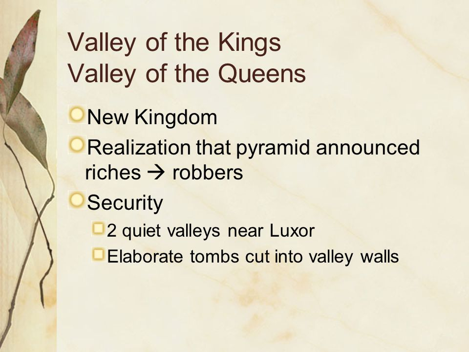 Valley of the Kings Valley of the Queens