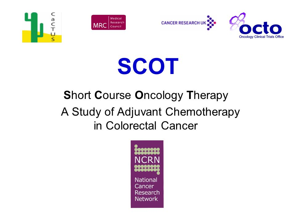 SCOT Short Course Oncology Therapy