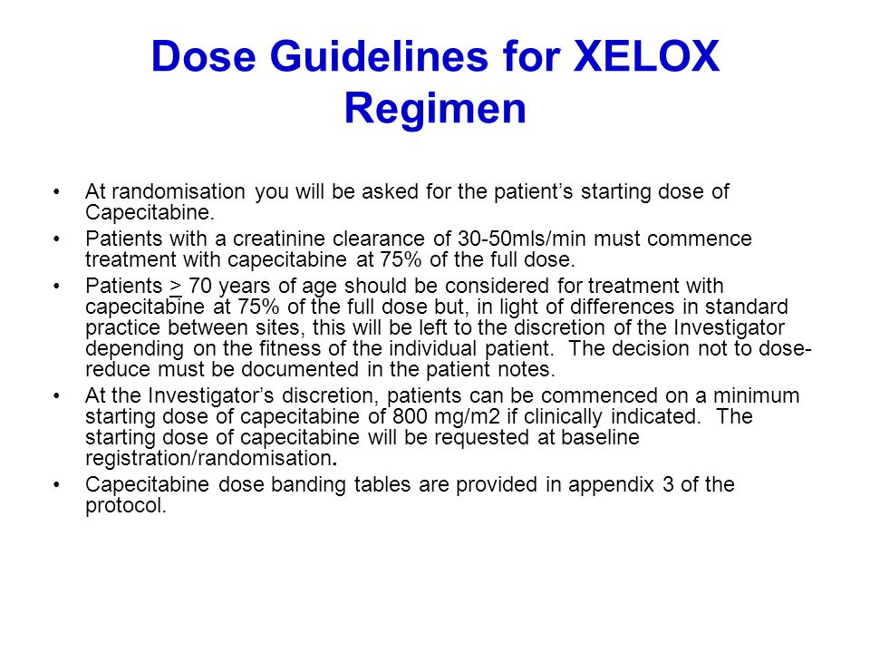 Dose Guidelines for XELOX Regimen