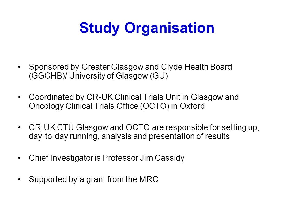 Study Organisation Sponsored by Greater Glasgow and Clyde Health Board (GGCHB)/ University of Glasgow (GU)