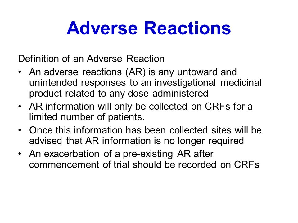 Adverse Reactions Definition of an Adverse Reaction