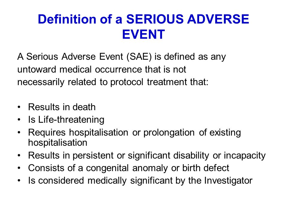 Definition of a SERIOUS ADVERSE EVENT