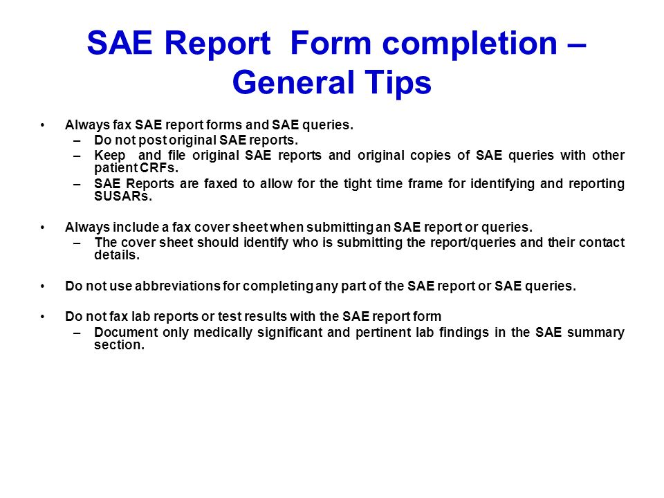 SAE Report Form completion – General Tips
