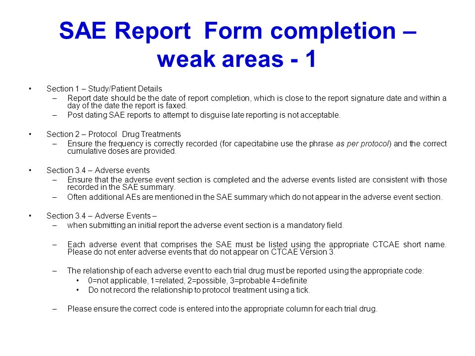 SAE Report Form completion – weak areas - 1