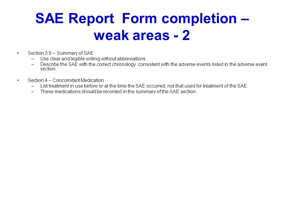 SAE Report Form completion – weak areas - 2