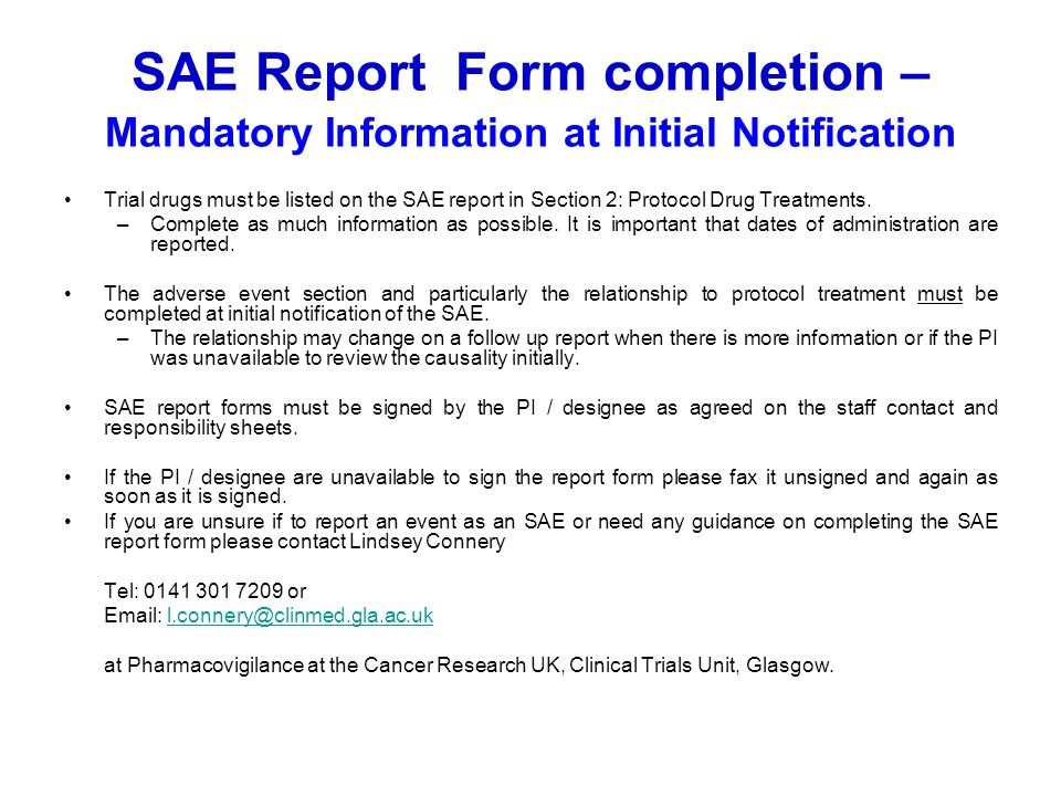 SAE Report Form completion – Mandatory Information at Initial Notification