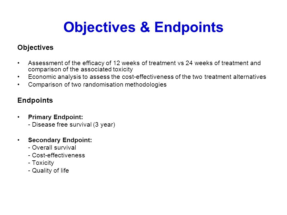 Objectives & Endpoints