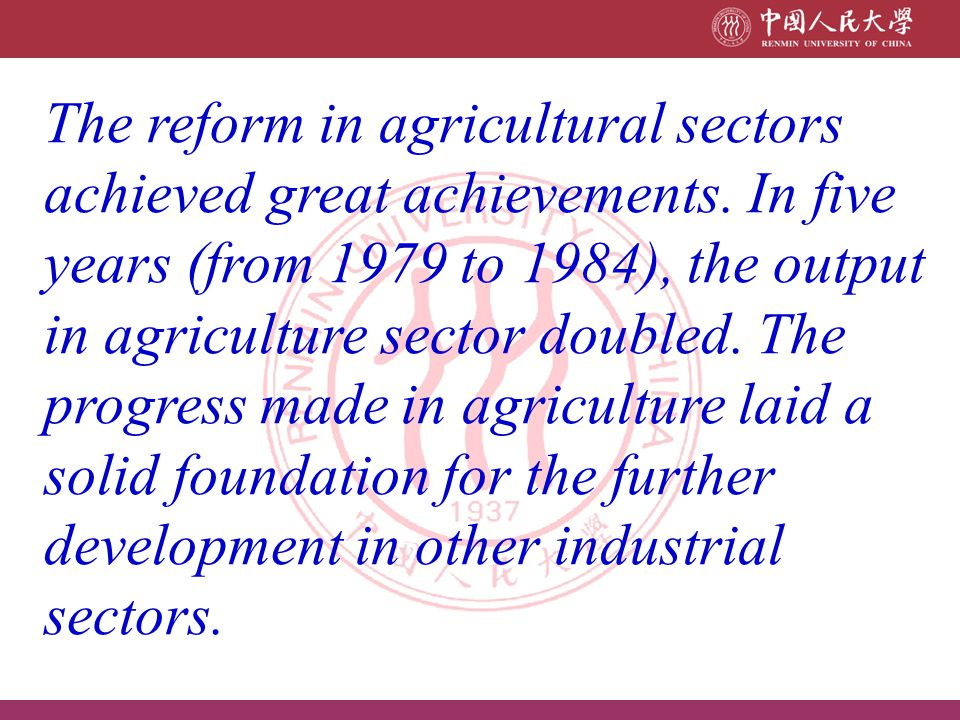The reform in agricultural sectors achieved great achievements