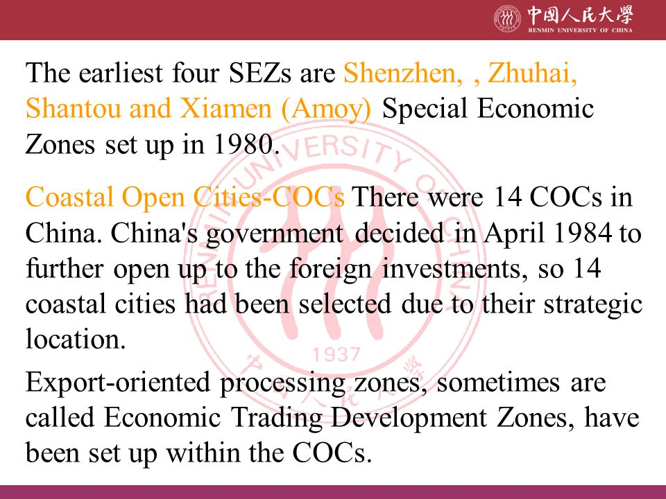 The earliest four SEZs are Shenzhen, , Zhuhai, Shantou and Xiamen (Amoy) Special Economic Zones set up in 1980.