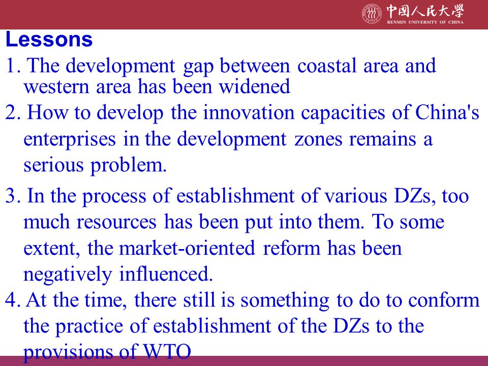 Lessons 1. The development gap between coastal area and western area has been widened.